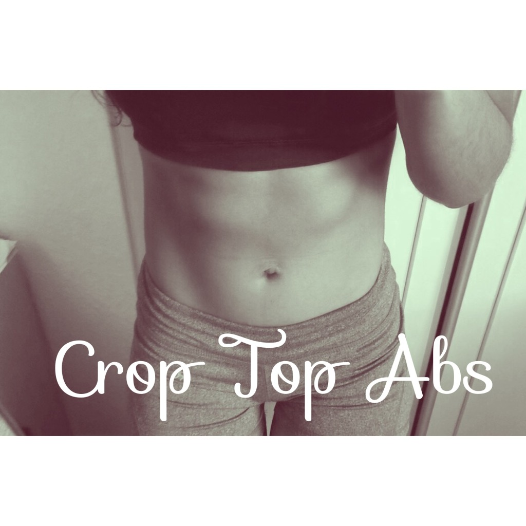 CROP TOP ABS!