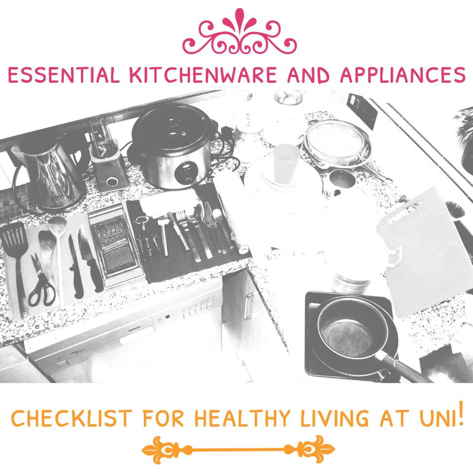BACK TO UNI SERIES (1): ESSENTIAL KITCHENWARE AND APPLIANCES CHECKLIST FOR HEALTHY LIVING AT UNI!